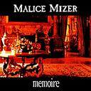 memoire DX / MALICE MIZER
