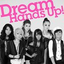 Hand's Up! / Dream